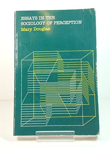 Essays In The Sociology Of Perception