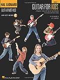 Guitar for Kids: Hal Leonard Guitar Method (Hal Leonard Guitar Method (Songbooks))