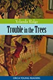 Trouble in the Trees, Yolanda Ridge, 1554693853
