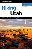 Hiking Utah (State Hiking Guides Series)