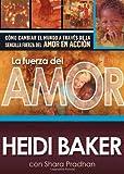 La Fuerza Del Amor, Heidi Baker, 1621364828