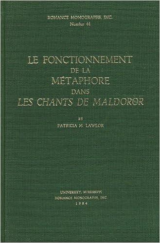 Livres gratuits Le Fonctionnement De LA Metaphore Dans Les Chants De Maldoror pdf, epub ebook