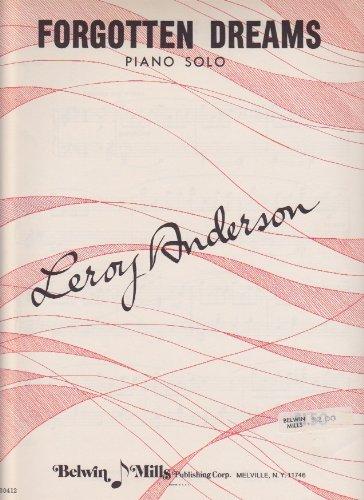 Leroy Anderson Forgotten Dreams (Forgotten Dreams Piano Solo)