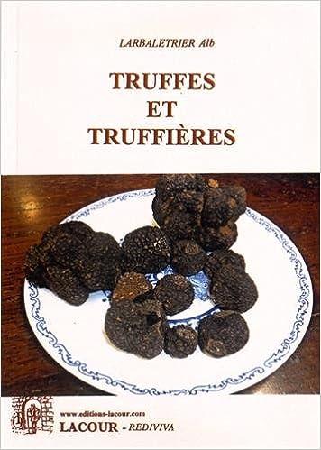 En ligne Truffes et truffières pdf
