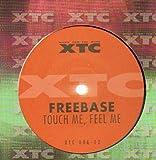 Touch me, feel me / Vinyl Maxi Single [Vinyl 12'']