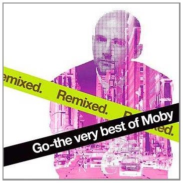 Go Very Best Of Moby Remix (The Very Best Of Moby)