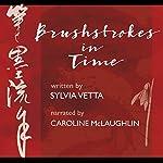 Brushstrokes in Time | Sylvia Vetta