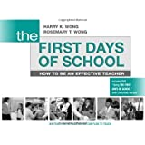The First Days of School: How to Be an Effective Teacher 4th (fourth) Edition by Harry K. Wong, Rosemary T. Wong published by Harry K. Wong Publications (2009)