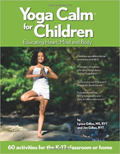 Book Yoga Calm for Children: Educating Heart, Mind, and Body