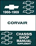STEP-BY-STEP 1966 1967 1968 1969 CORVAIR FACTORY REPAIR SHOP & SERVICE MANUAL - COVERS Engine, Suspension, Steering, Powertrain, Body, Clutch, Exhaust, Fuel, Electrical Transmission and much more