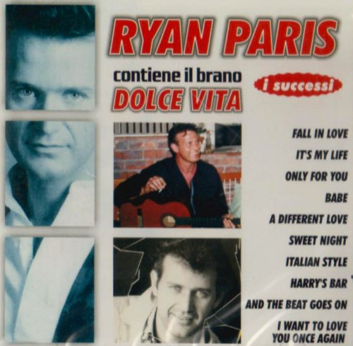 Ryan Paris - I Successi: Dolce Vita - Zortam Music