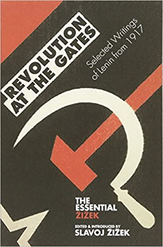 Revolution at the gates selected writings of lenin from 1917 revolution at the gates selected writings of lenin from 1917 essential zizek second edition edition fandeluxe Images