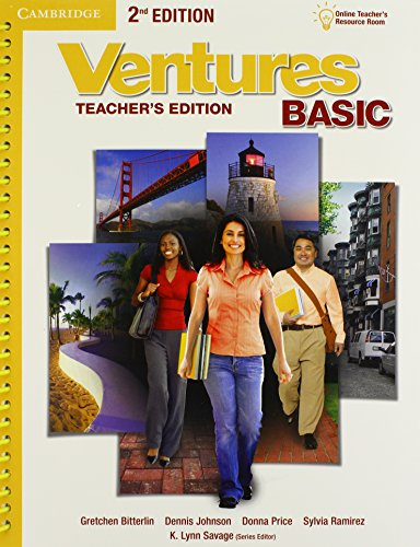 Ventures Basic Teacher's Edition with Assessment Audio CD/CD-ROM by Cambridge University Press