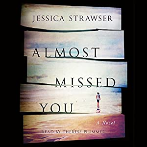 Almost Missed You Audiobook
