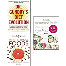 Dr. gundry's diet evolution, hidden healing powers of super & whole foods and healthy medic food for life 3 books collection set