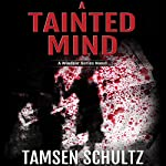 A Tainted Mind: Windsor Series | Tamsen Schultz