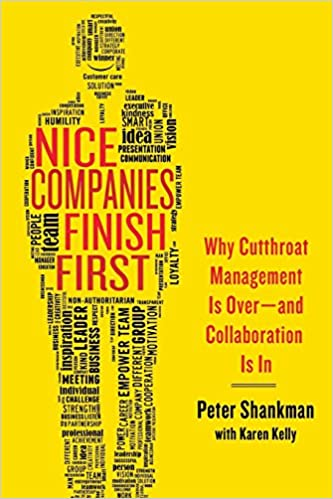 Nice Companies Finish First: PETER SHANKMAN: 9781137279156