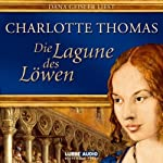 Die Lagune des Löwen | Charlotte Thomas