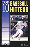 Top 10 Baseball Hitters, Bill Deane, 0766010074