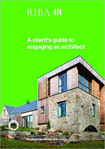 A Clients Guide to Engaging an Architect Guidance on Hiring an