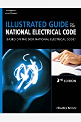 Illustrated Guide to the NEC: Based on the 2005 National Electrical Code Paperback