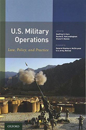 U.S. Military Operations: Law, Policy, and Practice ()