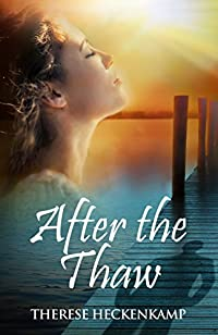 After The Thaw by Therese Heckenkamp ebook deal