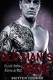 Old Man's Ride: Dust Bowl Devils MC