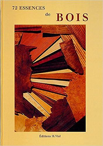 Amazon Fr 72 Essences De Bois Collectif Livres