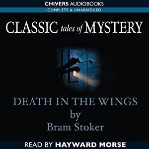 Classic Tales of Mystery: Death in the Wings Audiobook