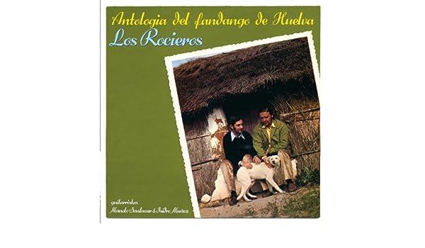 Antologia Del Fandango De Huelva - Los Rocieros de Manolo Sanlúcar ...