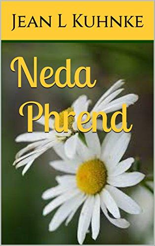 Neda Phrend by [Kuhnke, Jean L]