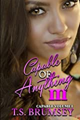 Capable of Anything III: Part Three (Volume 1) Paperback