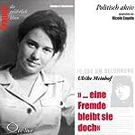 Eine Fremde bleibt sie doch - Ulrike Meinhof (Frauen - politisch aktiv) | Edelgard Abenstein