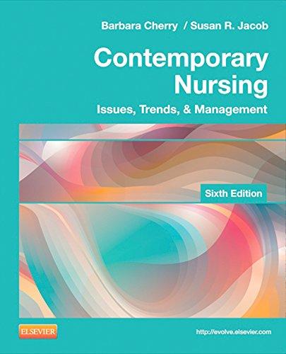 Contemporary Nursing: Issues, Trends, & Management (Cherry, Contemporary Nursing) Pdf