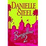 Bungalow 2: A Novel