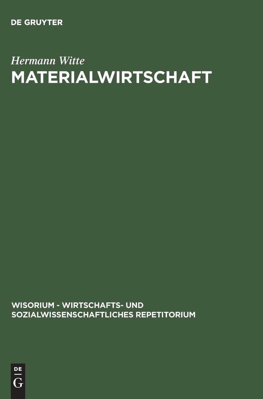 Materialwirtschaft (WiSorium - Wirtschafts- und Sozialwissenschaftliches Repetitorium)