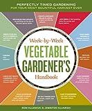 The Week-by-Week Vegetable Gardener