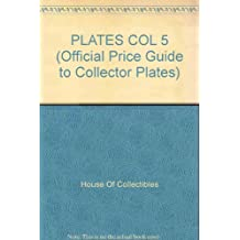 PLATES COL 5 (OFFICIAL PRICE GUIDE TO COLLECTOR PLATES)