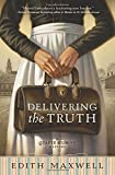 Delivering the Truth (A Quaker Midwife Mystery)