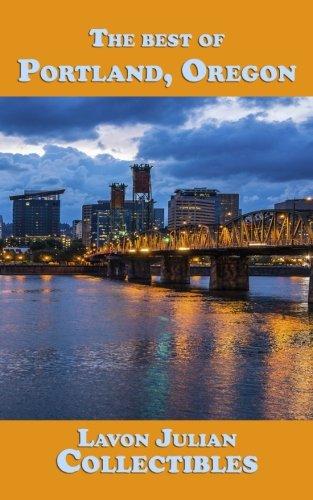 (The best of Portland, Oregon)