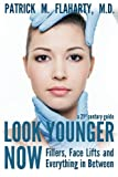img - for Look Younger Now: Fillers, Face Lifts and Everything in Between   a 21st Century Guide book / textbook / text book