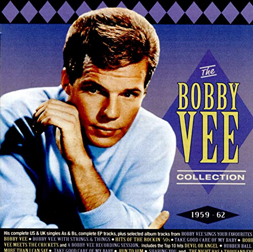 Bobby Vee Collection 1959-62 (The Very Best Of Bobby Vee)