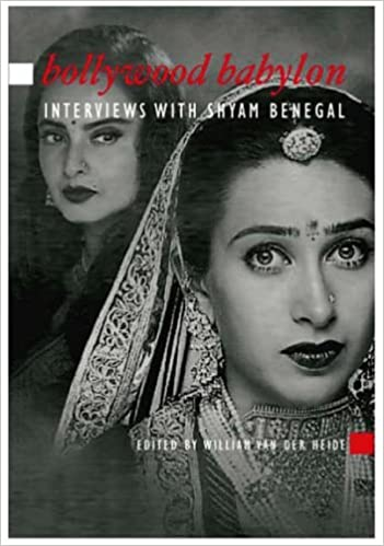 Bollywood Babylon: Interviews With Shyam Benegal (Asian Cinema) (2006-03-01)