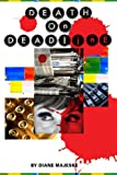Front cover for the book Death on Deadline by Diane Majeske