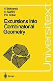 Excursions Into Combinatorial Geometry