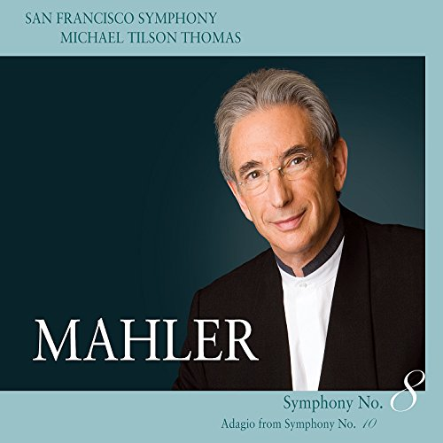 - Mahler: Symphony No. 8 in E-Flat Major - Adagio from Symphony No. 10