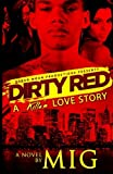 Dirty Red, Mig, 0615971083