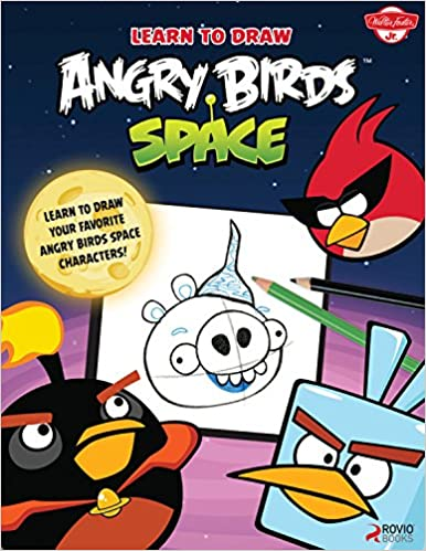 Learn To Draw Angry Birds Space Learn To Draw All Your Favorite Angry Birds And Those Bad Piggies In Space Licensed Learn To Draw Walter Foster Creative Team 0050283313021 Amazon Com Books