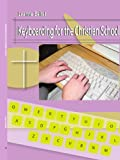 Keyboarding for the Christian School, Leanne Beitel, 059538319X